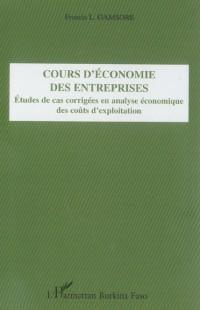 Cours d'Economie des Entreprises Etudes de Cas Corrigées en