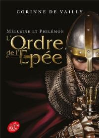 Mélusine et Philémon - Tome 2: L'Ordre de l'Epée