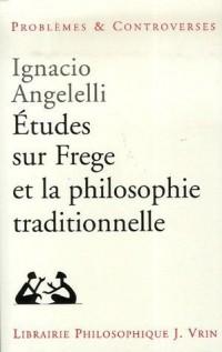 Etudes s5ur Frege et la philosophie traditionnelle