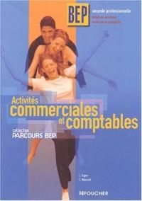 Parcours BEP : Activités commmerciales et comptables, BEP (Ancienne Edition)