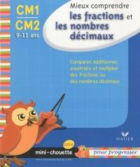 Mieux comprendre les fractions et les nombres décimaux CM1-CM2 : 9/11 ans