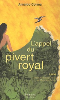 Pivert Royal (le)