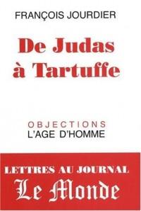 De Judas à Tartuffe