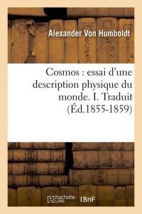 Cosmos  Physique du Monde I  ed 1855 1859