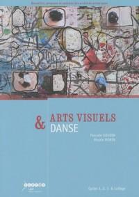 Arts visuels & danse Cycles 1, 2, 3 & Collège
