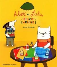 Alex et Lulu : Bravo l'artiste !