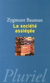 La Societe Assiegee [Poche]