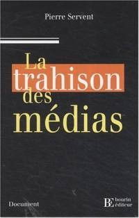La trahison des médias