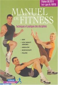 Manuel de fitness : Techniques et Pratiques des disciplines