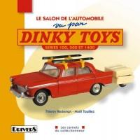 Le Salon de l'automobile vu par Dinky Toys : Séries 100, 500 et 1400