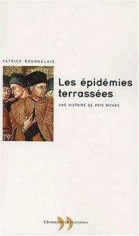 Les Epidémies terrassées : Une histoire des pays riches