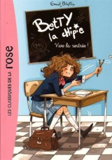 Betty la chipie 01 - Vive la rentrée ! [Poche]
