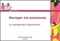 Manager les personnes : Le management situationnel
