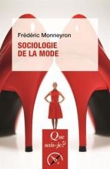 La sociologie de la mode [Poche]