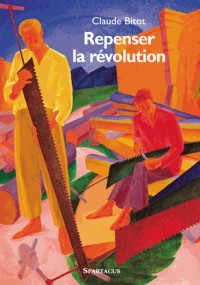 Repenser la révolution