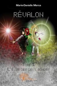 Révalon, l'élue des deux mondes