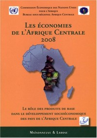 Les économies de l'Afrique centrale 2008
