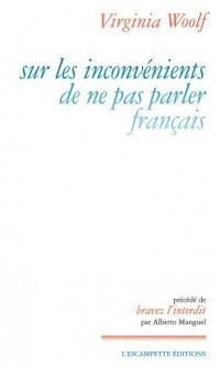 Sur les inconvénients de ne pas parler français