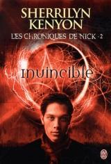 Les chroniques de Nick, Tome 2 : Invincible