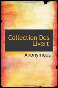 Collection Des Livert