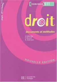 Documents et Méthodes : Droit, terminale STT (Manuel)