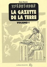 La gazette de la terre, histoire de France au cycle 3, volume I