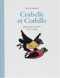 Corbelle et Corbillo : Cinq rêves, six farces et un voyage