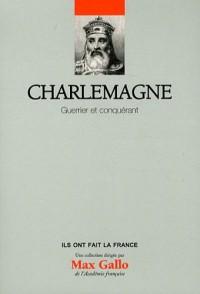 Charlemagne - Guerrier et Conquerant Volume 9