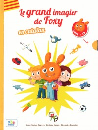 Le grand imagier de Foxy en catalan (1CD audio)