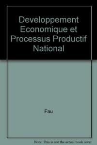 Développement économique et processus productif national