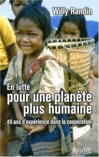 En lutte pour une planète plus humaine