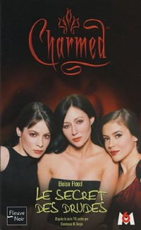 Charmed, Tome 8 : Le secret des druides