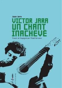 Victor Jara, un Chant Inacheve
