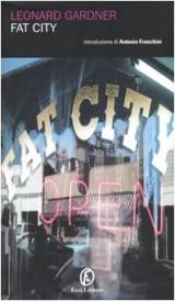Fat City (Le porte)