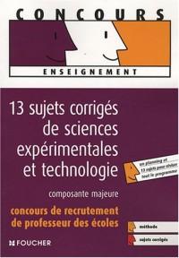 13 Sujets de sciences expérimentales et technologie : Concours de recrutement de Professeur des écoles