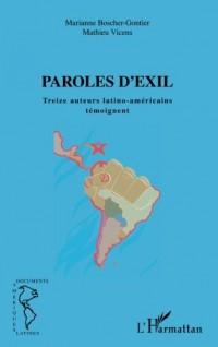 Paroles d'exil: Treize auteurs latino-américains témoignent