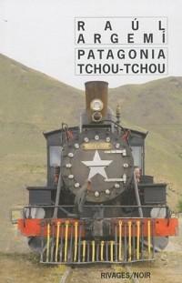 Patagonia Tchou tchou