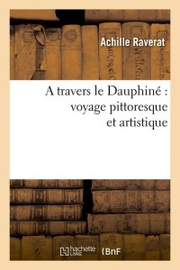 A Travers le Dauphine