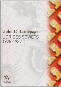 L'or des Soviets : 1928-1937