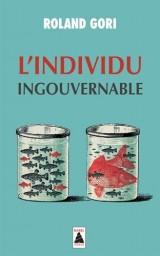 L'individu ingouvernable [Poche]