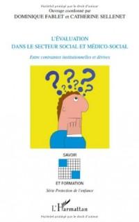 L'évaluation dans le secteur social et médico-social : Entre contraintes institutionnelles et dérives