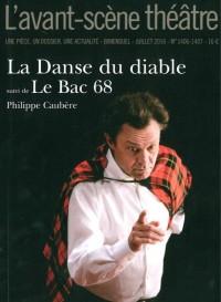 La Danse du Diable Suivi de le Bac 68