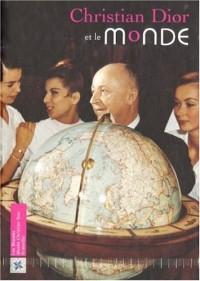 Christian Dior et le monde