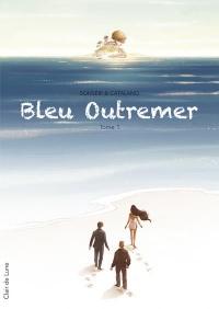 Bleu outremer - tome 1 (01)