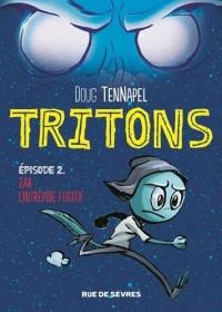 Tritons, Tome 2 : Zak l'intrépide fugitif