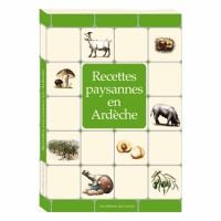 Ardèche : Recettes paysannes