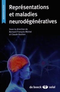 Représentations et Maladies Neurodegeneratives