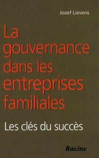 La gouvernance dans les entreprises familiales : les clés du succès