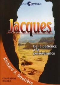 Jacques - de la Patience a la Perseverance