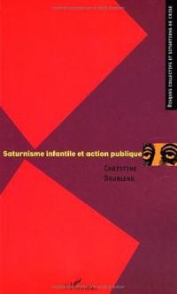Saturnisme infantile et action publique